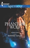 Phantom Wolf (Phoenix Force, #2)