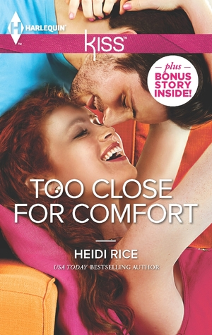 Too Close for Comfort by Heidi Rice