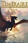 Temeraire: In the Service of the King (Temeraire, #1-3)