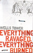 Everything Ravaged, Everything Burned (Paperback)