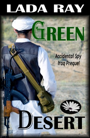 Green Desert (Accidental Spy Prequel)
