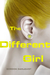 The Different Girl by Gordon Dahlquist