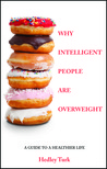 Why Intelligent People Are Overweight