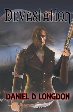Devastation by Daniel D. Longdon