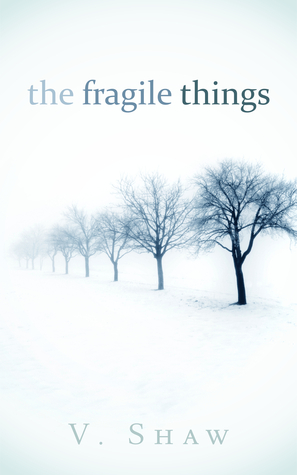 The Fragile Things