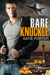 Bare Knuckle (Vegas Top Guns #5)