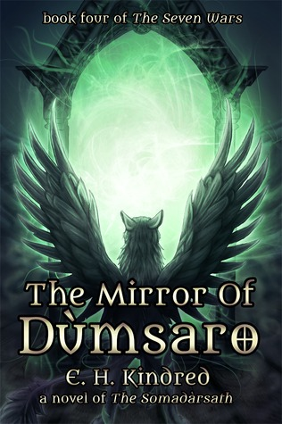 The Mirror of Dùmsaro by E.H. Kindred