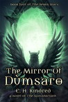 The Mirror of Dùmsaro: A Novel Of The Somadàrsath (The Seven Wars, #4)