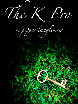 The K-Pro by M. Pepper Langlinais