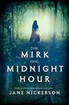 The Mirk and Midnight Hour (Strands of Bronze and Gold, #2)