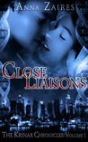 Close Liaisons (The Krinar Chronicles, #1)