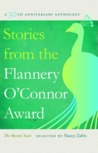Stories from the Flannery O'Connor Award: The Recent Years