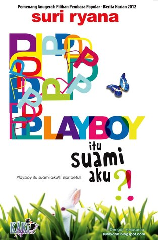 Playboy Itu Suami Aku?!