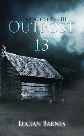 Outpost 13 (Desolace #3)