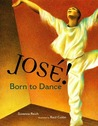 José! Born to Dance: The Story of José Limon