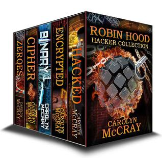 Robin Hood Hacker Collection: Including the #1 Techcno-Thriller Encrypted