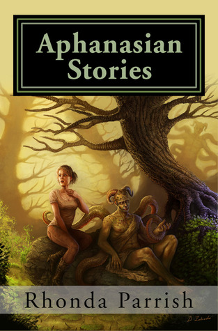 Aphanasian Stories by Rhonda Parrish