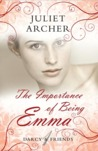 The Importance of Being Emma by Juliet Archer