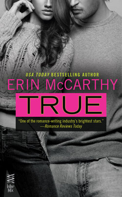Book Cover True by Erin McCarthy