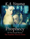 Prophecy of the Female Warrior (Nephilim Warriors, #1)