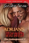 Adrian's Wrath (The Underground, #2)
