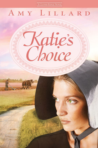 Katie's Choice (Clover Ridge, #2)