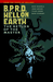 B.P.R.D. Hell on Earth Vol. 6: The Return of the Master (B.P.R.D. Hell on Earth, #6)