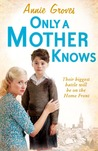 Only A Mother Knows (Article Row, #4)