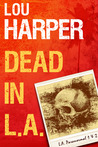 Dead in L.A. (L.A. Paranormal, #1-2)