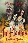 In Flames (Destined, #1)