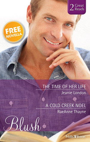 The Time Of Her Life / A Cold Creek Noel / Puppy Love Jeanie London
