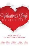Valentine's Day Collection 2013: The Tycoon's Rebel Bride / The Illegitimate King / Engagement Between Enemies / The Prince's Mistress / Cowboy's Special Woman