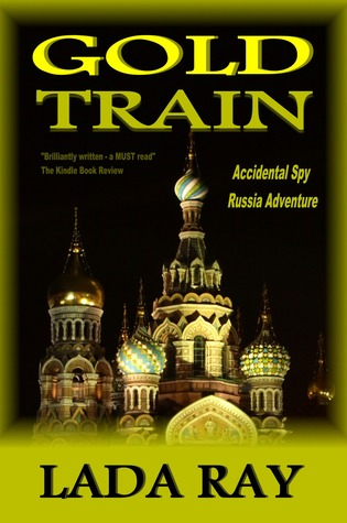 Gold Train (Accidental Spy Russia Adventure)