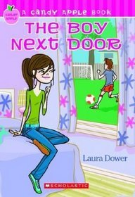 The Boy Next Door (A Candy Apple Book)