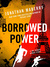 Borrowed Power by Jonathan Maberry