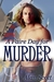 A Faire Day for Murder
