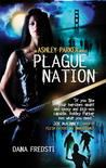 Plague Nation (Ashley Parker, #2)