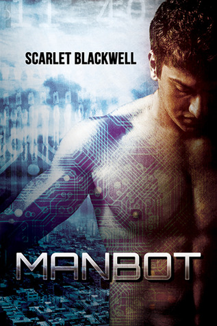 Manbot by Scarlet Blackwell