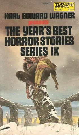 The Year's Best Horror Stories Series IX by Karl Edward Wagner