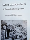 Native Californians: A Theoretical Perspective