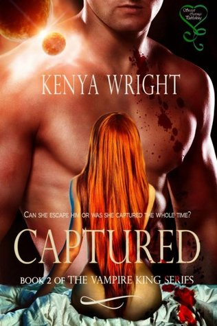 Captured (Vampire King, #2 )