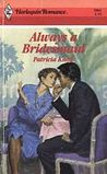 Always a Bridesmaid (Harlequin Romance #2961)