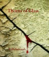 Thorns Of Glass by Kelly Samarah