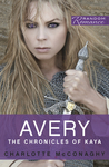 Avery (The Chronicles of Kaya #1)