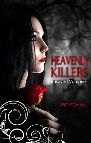 Heavenly Killers (Roseville Vampires #1)