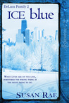 ICE blue (DeLuca Family, #2)