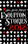 Bouffon Stories 2012