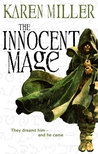 The Innocent Mage (Kingmaker, Kingbreaker, #1)