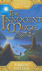 The Innocent Mage by Karen Miller