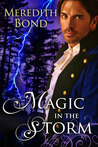 Magic In The Storm (Storm, #3)
